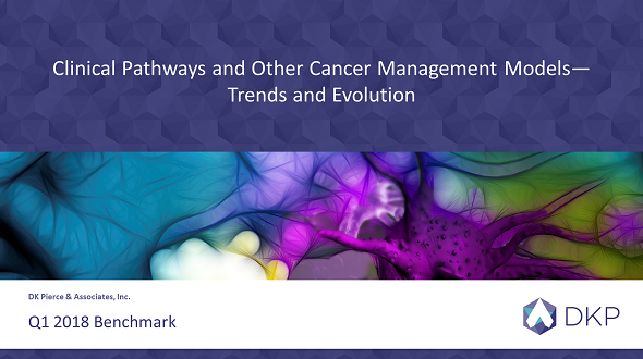 Clinical Pathways and Other Cancer Care Management Models: Trends and Evolution