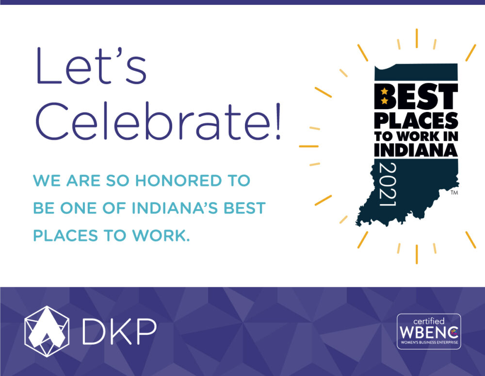 DK Pierce Named #12 Small Company for 2021 Best Places to Work in Indiana!