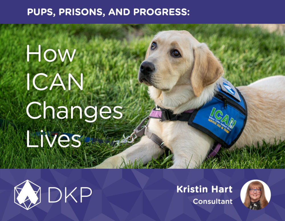 Pups, Prisons, and Progress: How ICAN Changes Lives